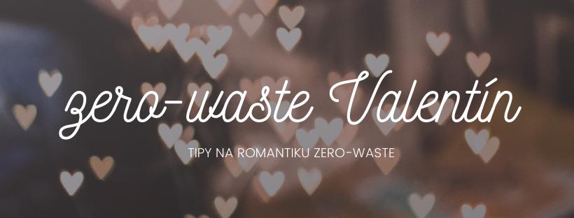 Valentínsky darček v štýle zero-waste