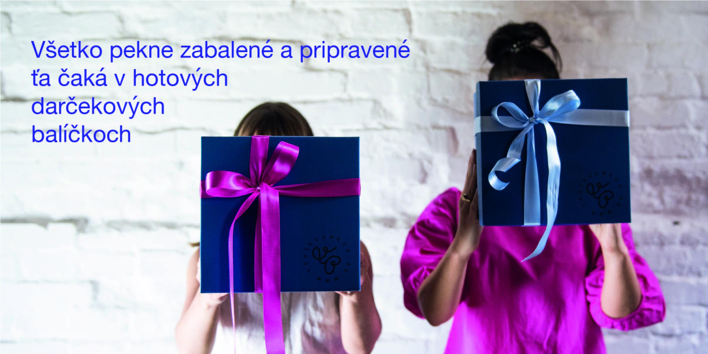 darčekové balíčky Všetko pekne sú pripravené, stačí kliknúť a objednať!
