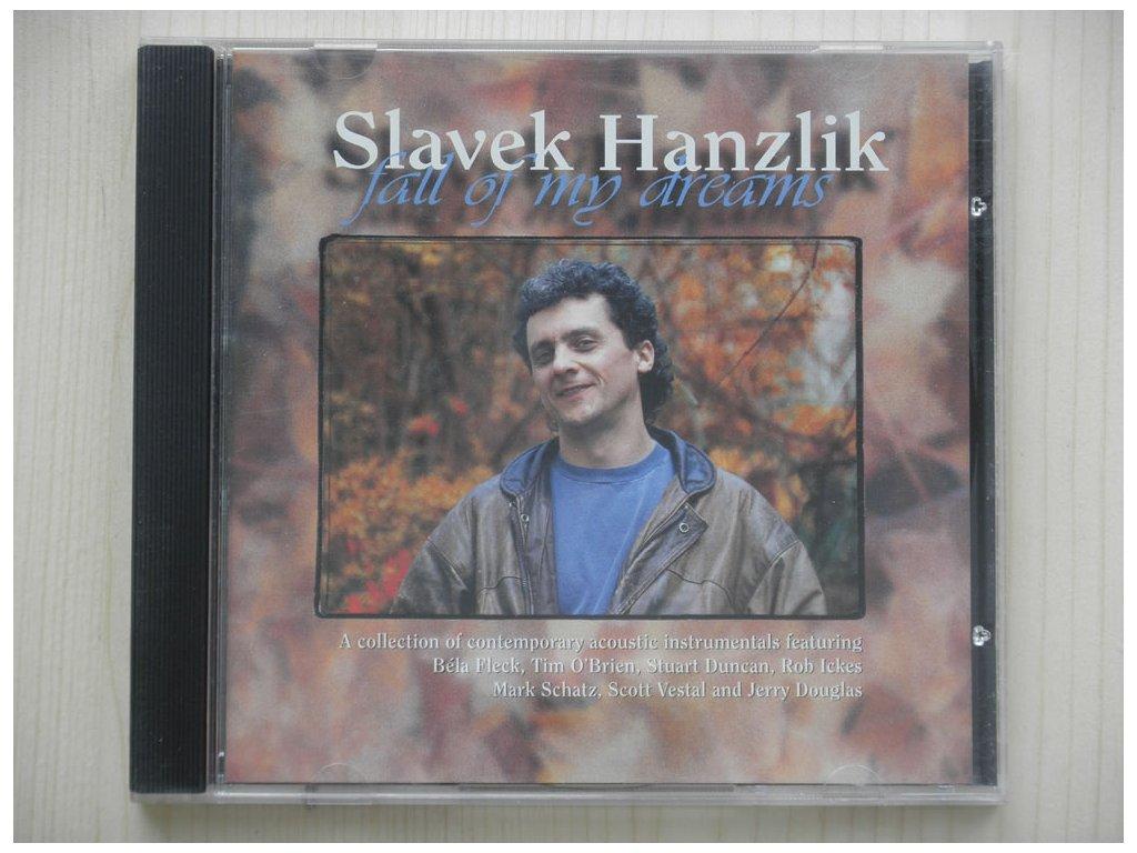 SLAVEK HANZLIK-FALL OF MY DREAMS