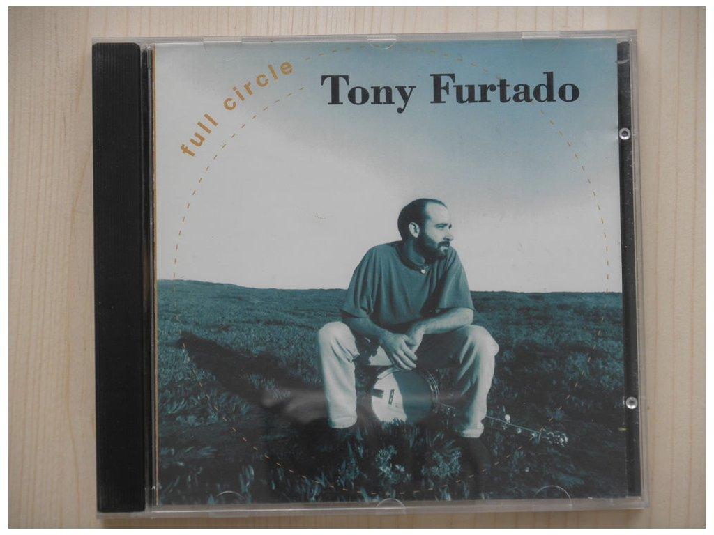TONY FURTADO-full circle
