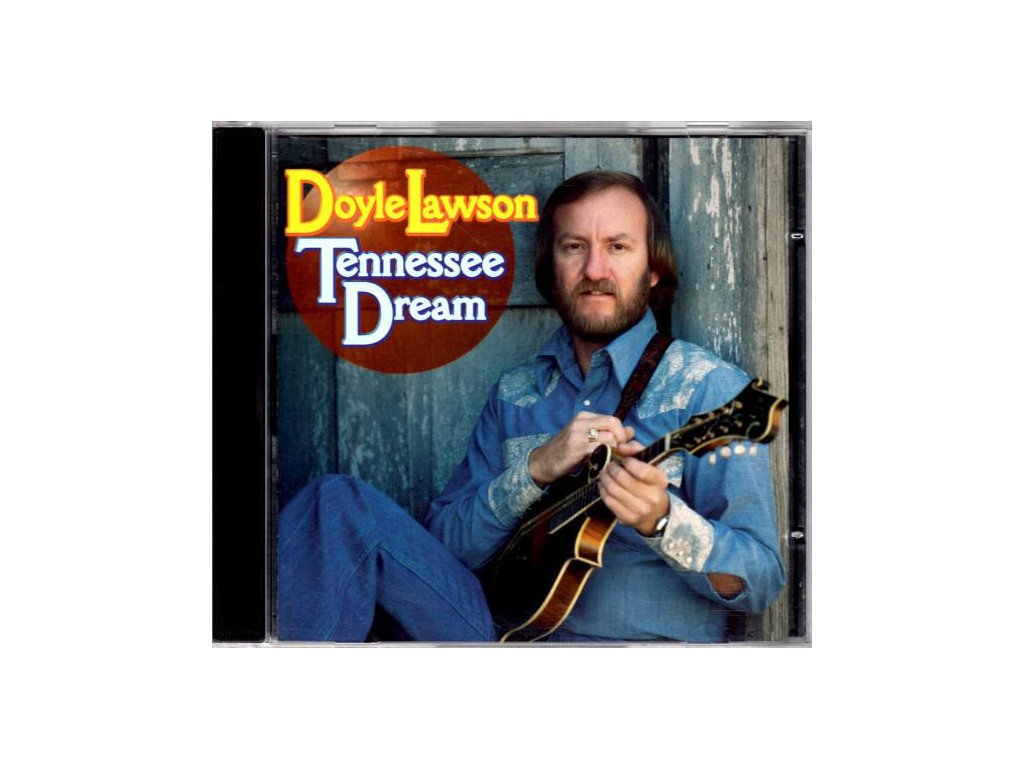 Doyle lawson-Tennessee Dream
