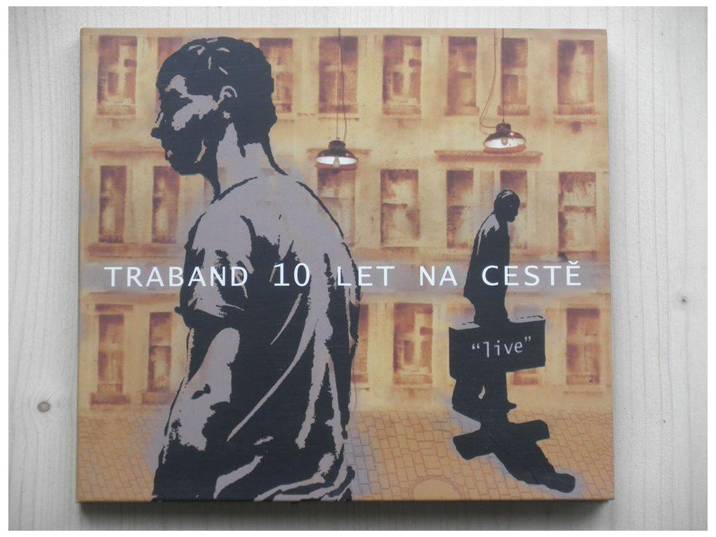 TRABAND-10 LET NA CESTĚ