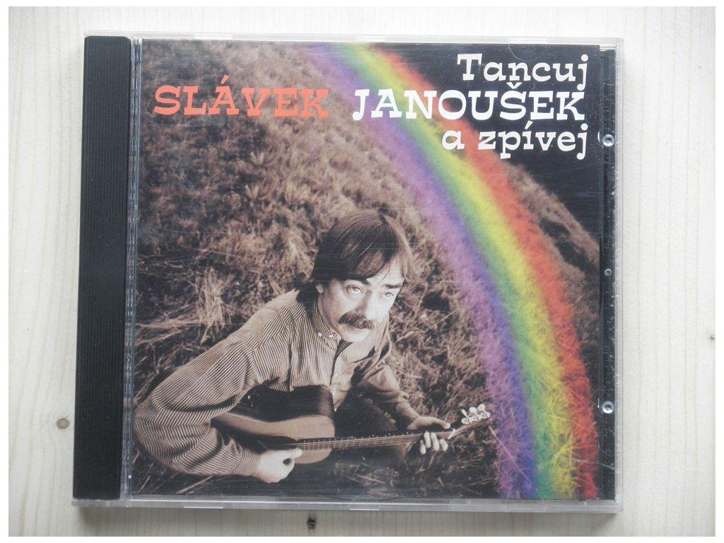 SLÁVEK JANOUŠEK - Tancuj a zpívej