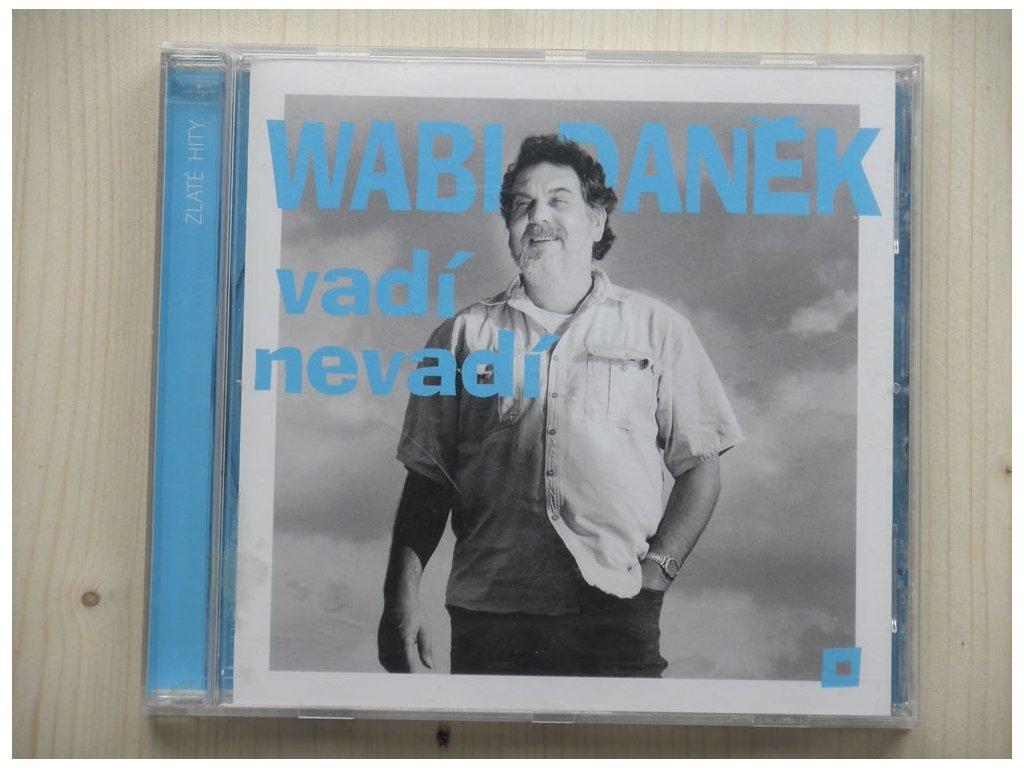 Wabi Daněk - Vadí nevadí