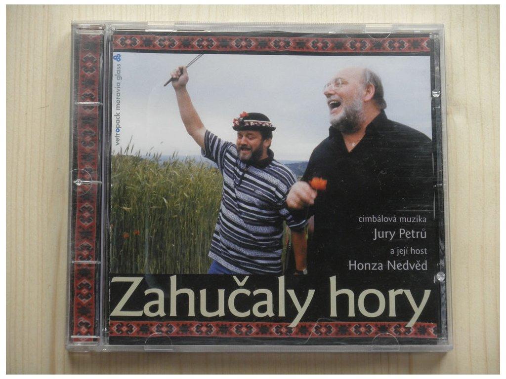 HONZA NEDVĚD/CIMBÁLOVÁ MUZIKA JURY PETRŮ - ZAHUČALY HORY