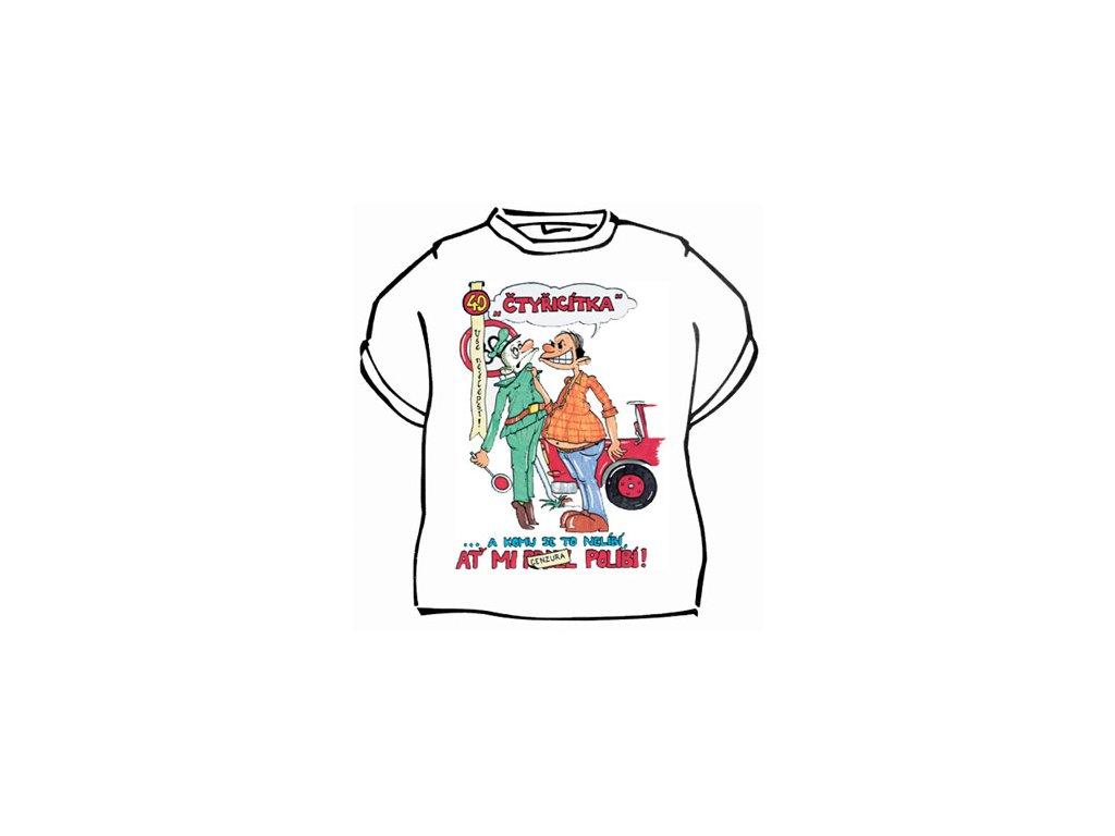 Čtyřicítka - triko