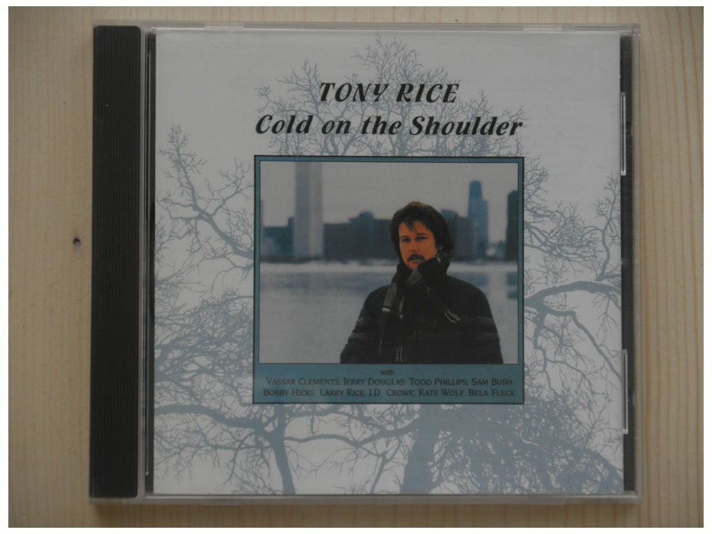 TONY RICE-Cold on the Shoulder