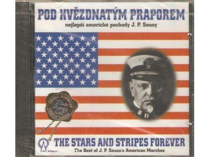 CD POD HVĚZDNATÝM PRAPOREM - nejlepší americké pochody J. P. Sousy - Nové, originál zabalené