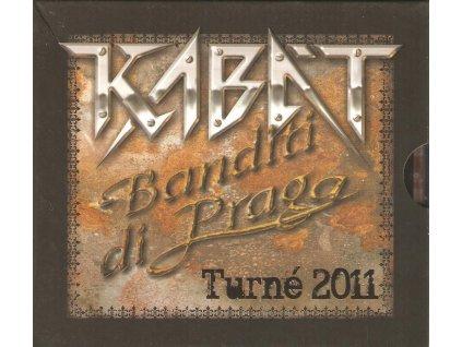 2CD KABÁT - Banditi di Praga - Turné 2011