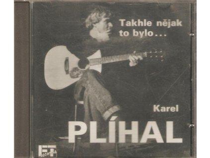 CD Karel Plíhal - Takhle nějak to bylo