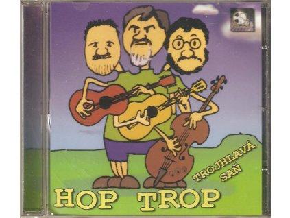CD HOP TROP - TROJHLAVÁ SAŇ