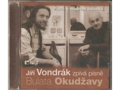 CD Jiří Vondrák zpívá písně Bulata Okudžavy - Písně o modrém balónku