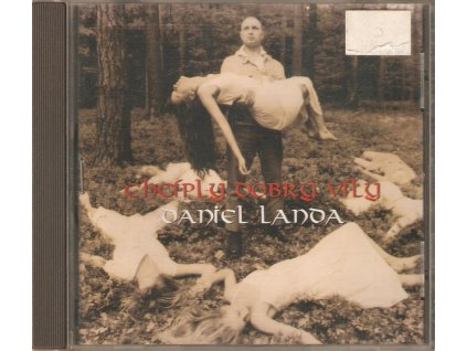 CD Daniel Landa - CHCÍPLY DOBRÝ VÍLY