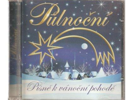 CD PŮLNOČNÍ - Písně k vánoční pohodě