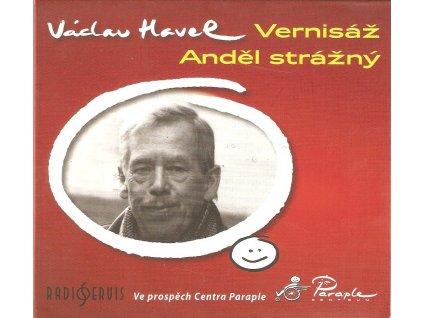 CD Václav Havel - Divadelní hry VERNISÁŽ a ANDĚL STRÁŽNÝ