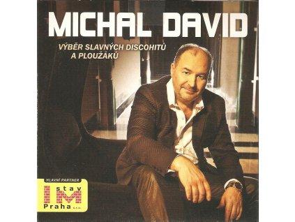 CD MICHAL DAVID - VÝBĚR SLAVNÝCH DISCOHITŮ A PLOUŽÁKŮ
