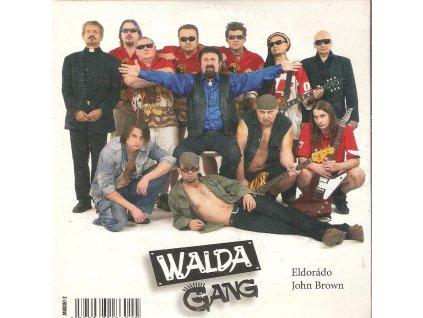 CD WALDA GANG - Ekdorádo, John Brown single