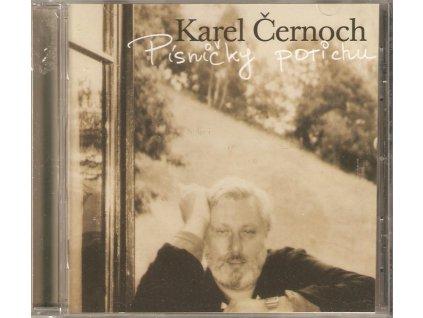 CD Karel Černoch - PÍSNIČKY POTICHU