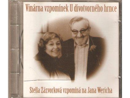 CD Vinárna vzpomínek U divotvorného hrnce - Stella Zázvorková vzpomíná na Jana Wericha