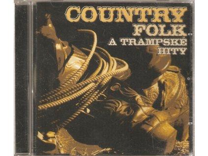 CD Country Folk a Trampské hity (2006)