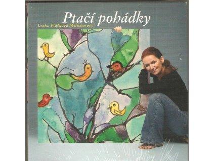CD Ptačí pohádky - Lenka Ptáčková Melicharová