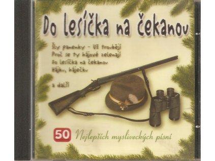CD Do lesíčka na čekanou