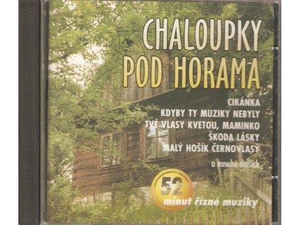 CD CHALOUPKY POD HORAMA - Vejvoda, Vacek...