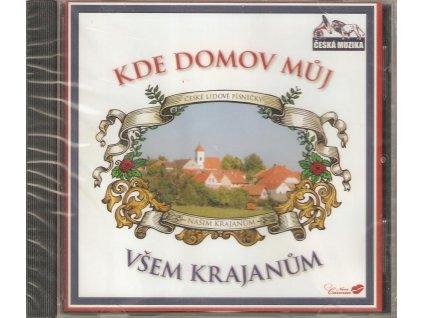CD Jiří Zmožek - KDE DOMOV MŮJ - VŠEM KRAJANŮM