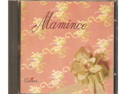 CD Mamince - Nejkrásnější písničky o maminkách