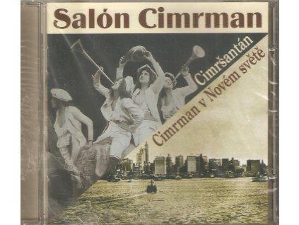 CD Salón Cimrman - Cimršantán - Cimrman v Novém světě
