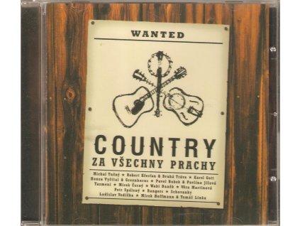 CD Country za všechny prachy - Křesťan, Greenhorns, Jíšová, Tučný, Vodička, (2001)