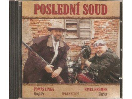 CD Tomáš Linka,  Pavel Brümer - POSLEDNÍ SOUD