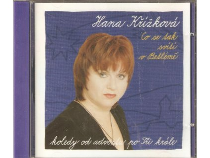 CD Hana Křížková - Co se tak svítí v Betlémě