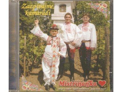 CD Mistříňanka - Zazpívejme kamarádi