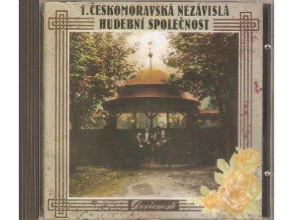 CD 1. ČESKOMORAVSKÁ NEZÁVISLÁ HUDEBNÍ SPOLEČNOST - DOVĚCNOSTI