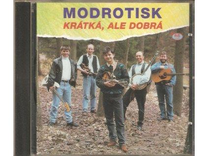 CD MODROTISK - KRÁTKÁ, ALE DOBRÁ