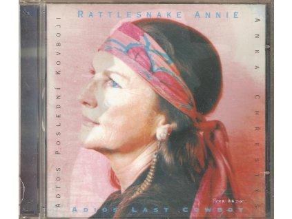 CD RATTLESNAKE ANNIE - ADIOS POSLEDNÍ KOVBOJI - ADIOS LAST COWBOY