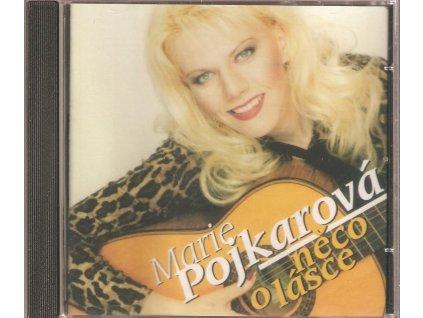 CD Marie Pojkarová - něco o lásce