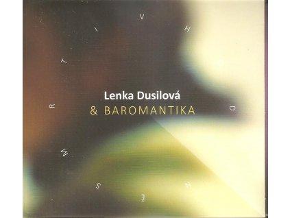 CD Lenka Dusilová & BAROMANTIKA - V HODINĚ SMRTI