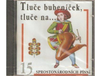 CD Tluče bubeníček, tluče na... 15 sprostonárodních písniček