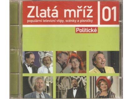 CD Zlatá mříž 01 - populární televizní vtipy, scénky a písničky POLITICKÉ