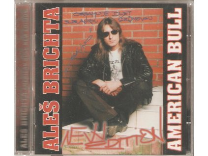 CD BRICHTA ALEŠ - American Bull-New Edition