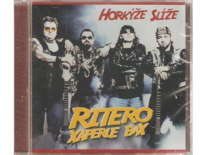 CD HORKÝŽE SLÍŽE - Ritero xaperle bax