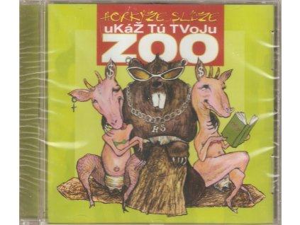 CD HORKÝŽE SLÍŽE - Ukáž tú svojú zoo