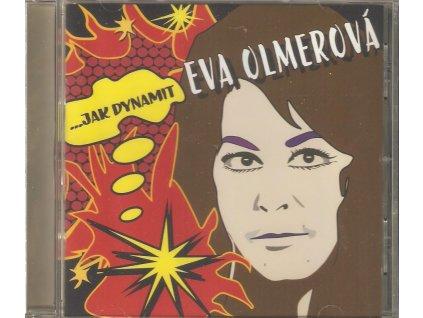 CD EVA OLMEROVÁ - ...JAK DYNAMIT 26 písní