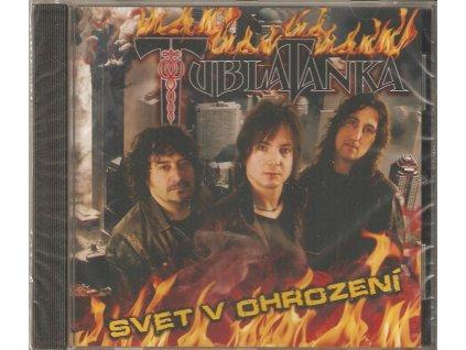 CD TUBLATANKA - Svet v ohrození