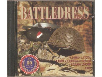 CD BATTLEDRESS - W. Daněk, J. Vyčítal, P, Bobek, R. Křesťan, P. Spálený , Žalman Lohonka a další