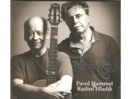 CD Pavol Hammel & Radim Hladík - déja vu live