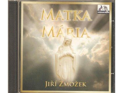 CD Jiří Zmožek - Matka Maria