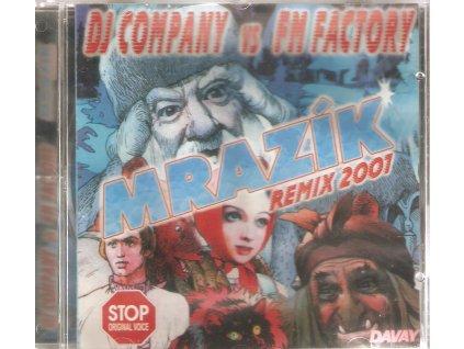 CD - MRAZÍK REMIX 2001 - DJ COMPANY vs FM FACTORY